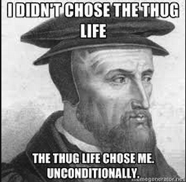 We promise we didn't make this ourselves.  It was one of the few vaguely amusing Calvinist memes on the Internet.